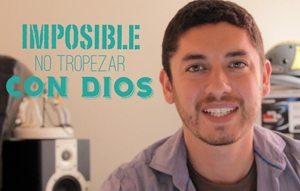 (Vlog) Imposible no tropezar con Dios
