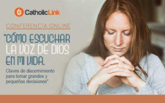 Conferencia: «Cómo escuchar la voz de Dios en mi vida»