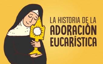 La extraordinaria historia de la adoración eucarística