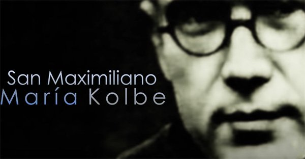 San Maximiliano Kolbe: documental completo sobre su vida
