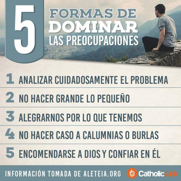 Infografía: 5 formas de dominar las preocupaciones