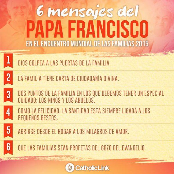 Infografía: 6 mensajes del Papa Francisco en el Encuentro Mundial de las Familias