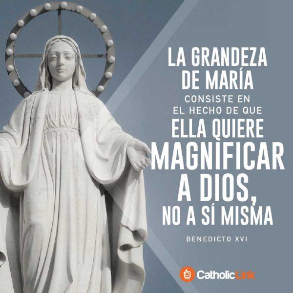 La grandeza de María consiste en magnificar a Dios | Benedicto XVI