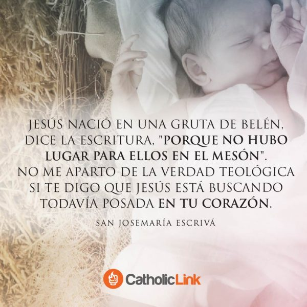 Jesús aún busca posada en tu corazón | San Josemaría Escrivá