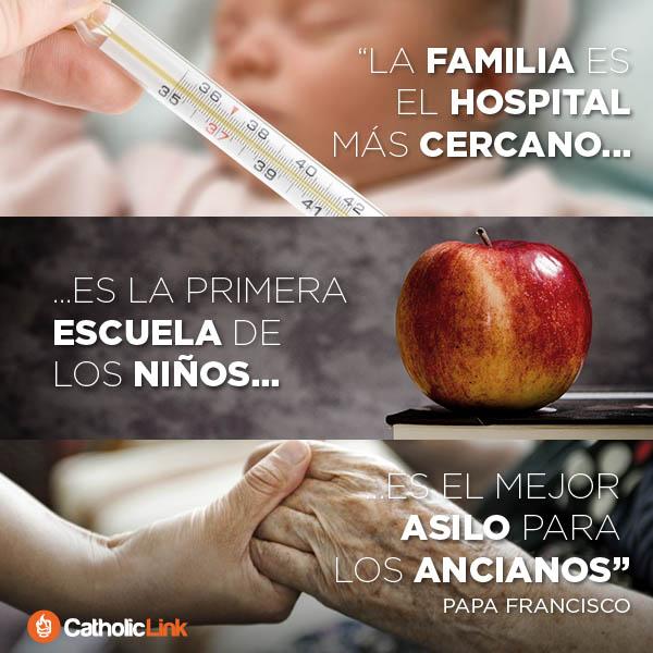 La familia es el hospital más cercano | Papa Francisco