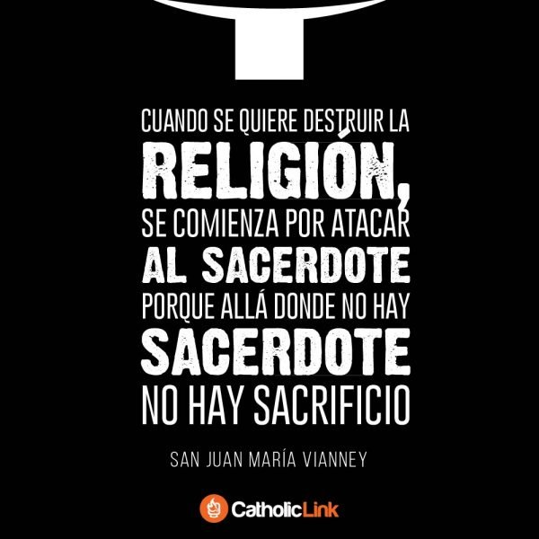 Donde no hay sacerdote, no hay sacrificio | Cura de Ars