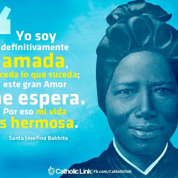 Yo soy amada por Dios | Santa Josefina Bakhita
