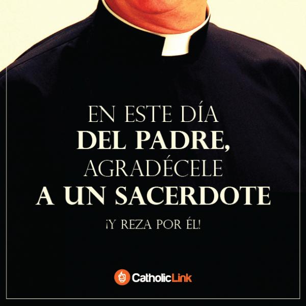 Agradécele a un sacerdote este Día del Padre