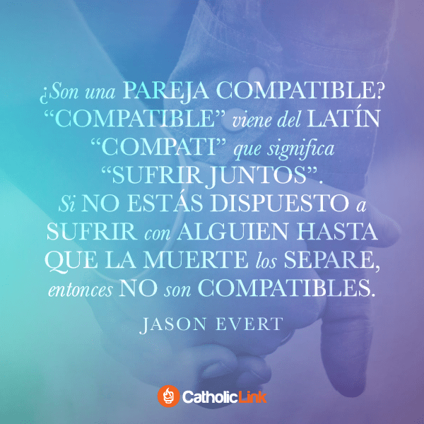 ¿Son una pareja compatible? Jason Evert