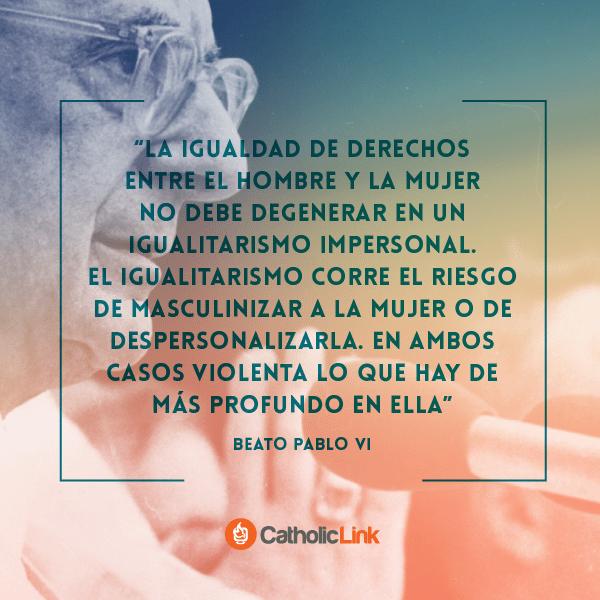 Igualdad entre hombre y mujer Pablo VI