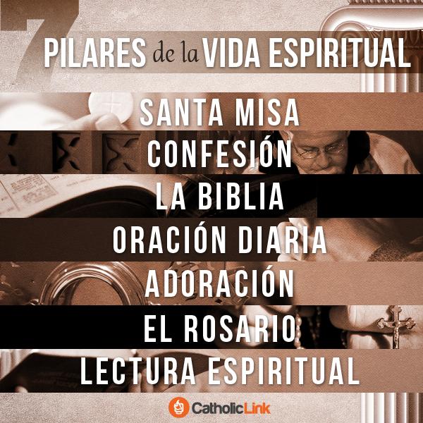 Los 7 pilares de la vida espiritual