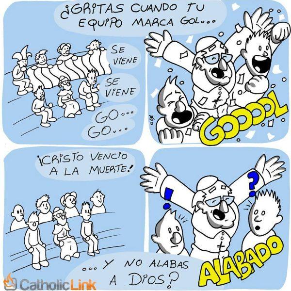 Caricatura: ¿Gritas cuando tu equipo marca gol pero no alabas a Dios? Papa Francisco
