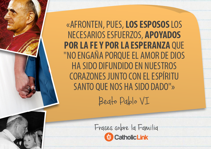 Frases Para Matrimonio Catolico : Frases de los papas sobre la familia