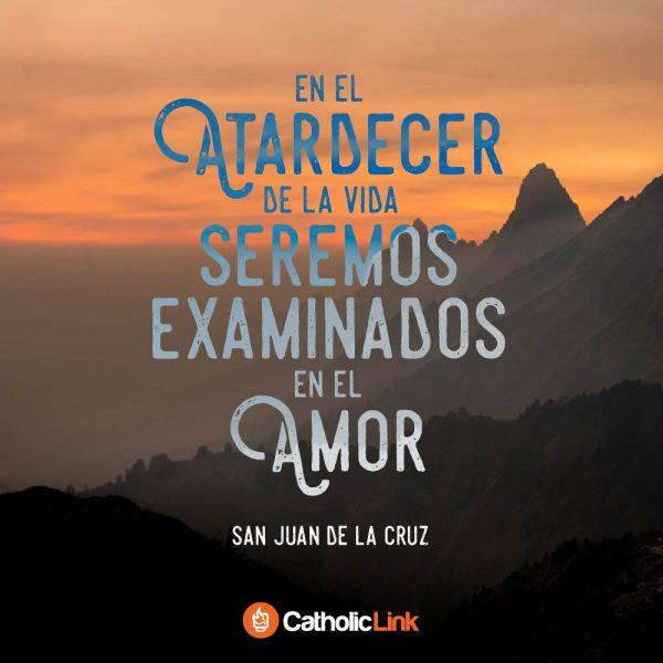 Al atardecer de la vida | San Juan de la Cruz