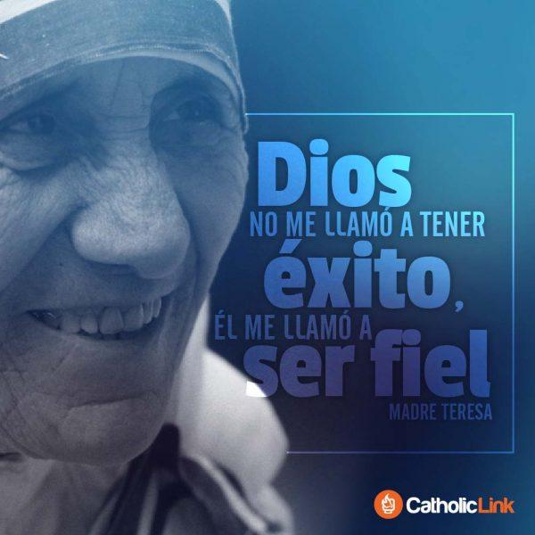 Dios me llamó a ser fiel | Madre Teresa