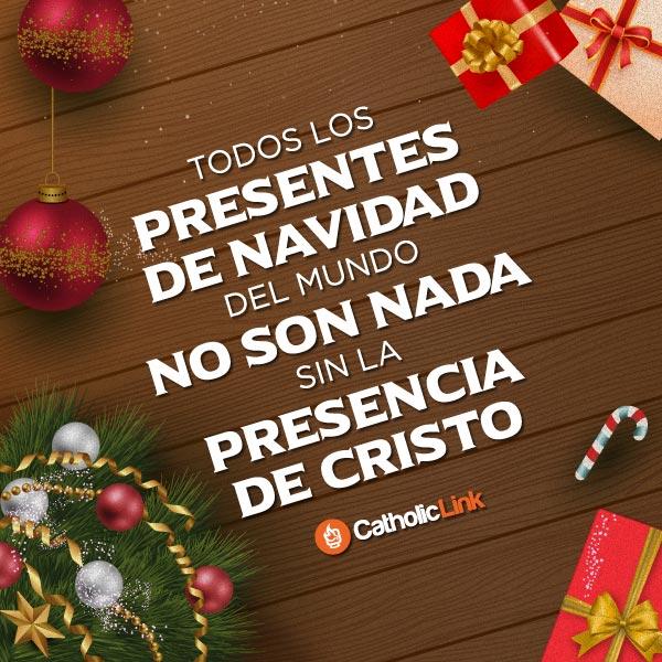 Los presentes en Navidad no son nada sin Cristo