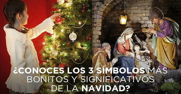 Cuáles Son Los 3 Símbolos Más Bonitos Y Significativos De La Navidad