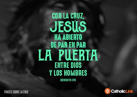 Cruz, 10 poderosas frases sobre la Cruz para meditar en Viernes Santo