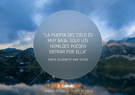 Cielo, 10 frases de santos que te harán desear con más fuerza alcanzar el cielo