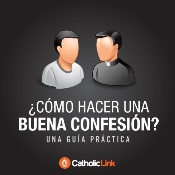 Galería: Guía práctica para hacer una buena confesión