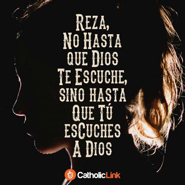Reza hasta que tú escuches a Dios