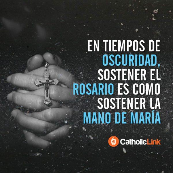Sostener el Rosario es como sostener la mano de María