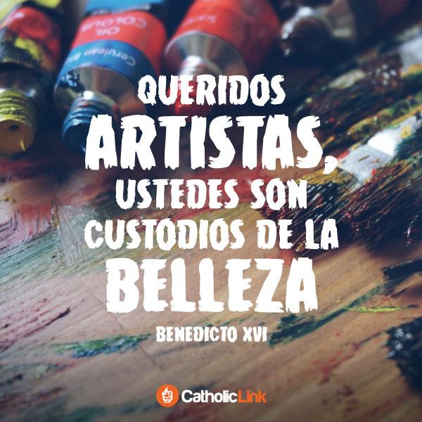 Los artistas son custodios de la belleza | Benedicto XVI
