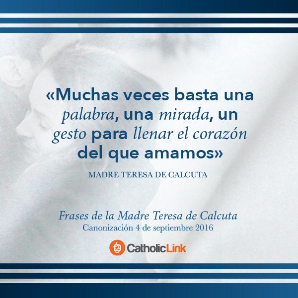 Galería: Frases de la Madre Teresa de Calcuta