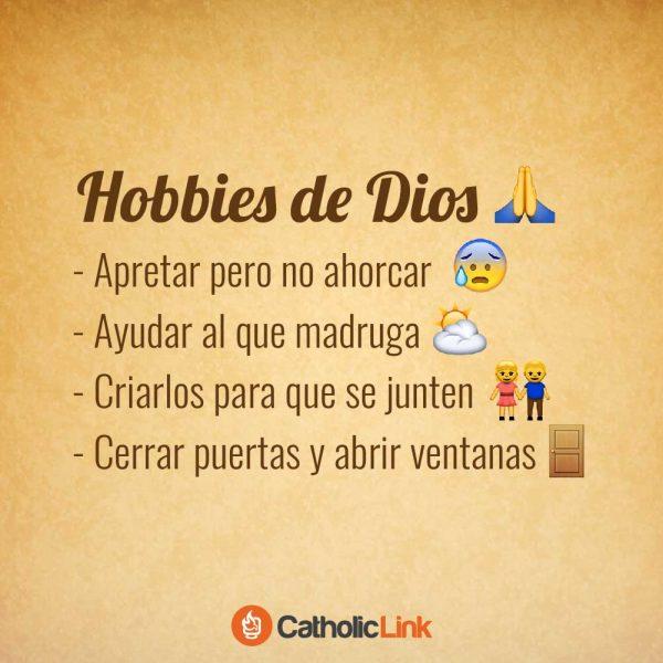 Los hobbies de Dios según la sabiduría popular