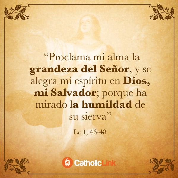 Mi alma proclama la grandeza del Señor | Lc 1, 46-48