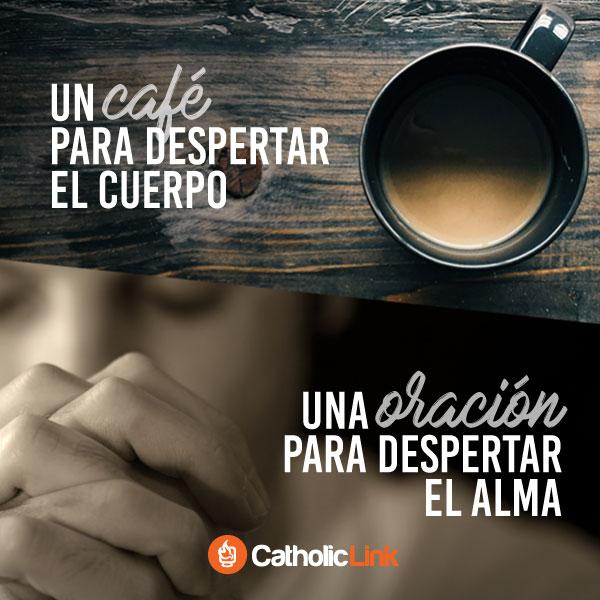 Despertemos el alma con una oración al empezar el día