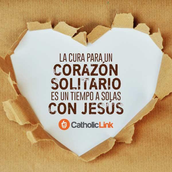 La cura para un corazón solitario es un tiempo a solas con Jesús