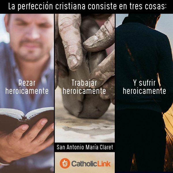 La perfección cristiana | San Antonio María Claret