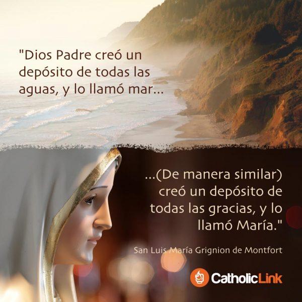 María es depósito de todas las gracias | San Luis de Montfort