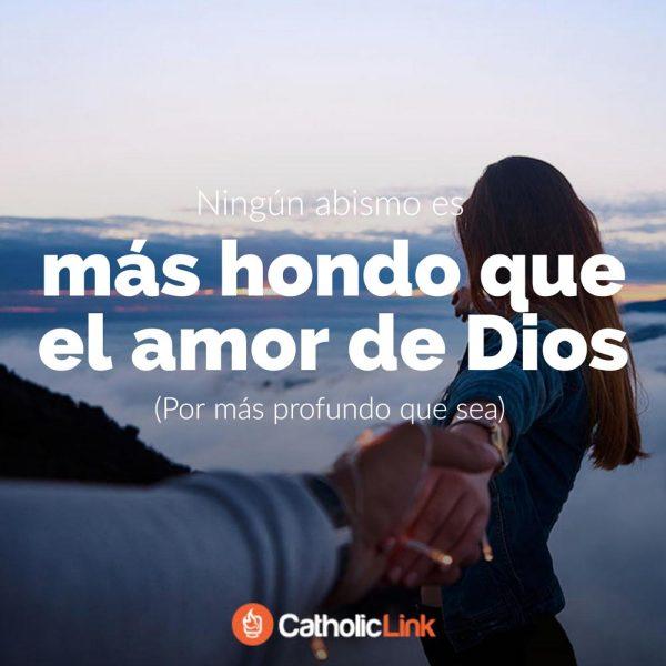 Ningún abismo es más hondo que el amor de Dios