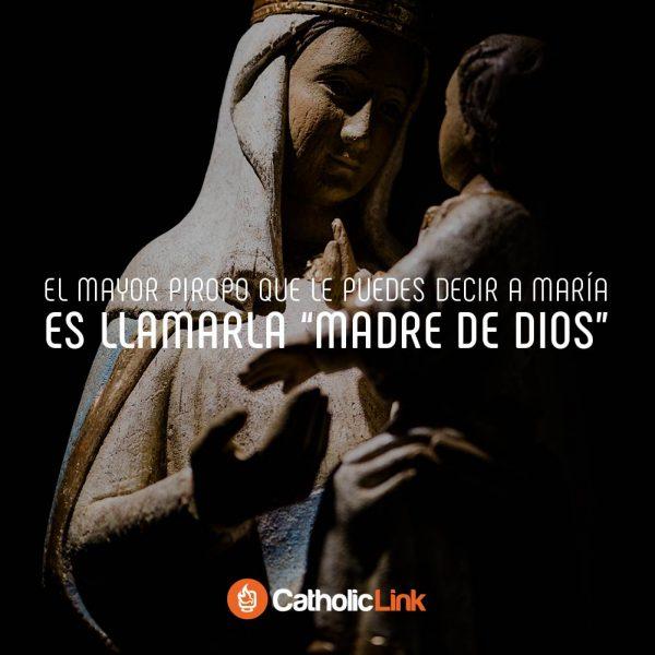 El mayor piropo a María es llamarla «Madre de Dios»