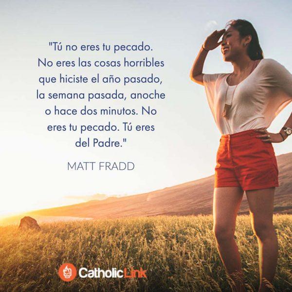 No eres tu pecado. Eres del Padre | Matt Fradd