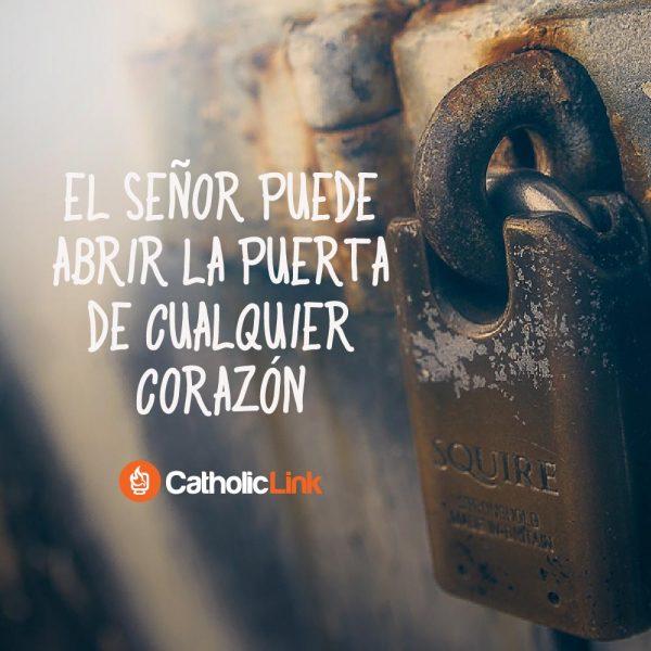 El Señor puede abrir la puerta de cualquier corazón