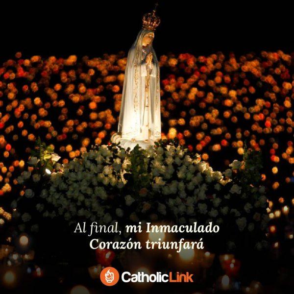 Al final mi Inmaculado Corazón triunfará | Nuestra Señora de Fátima