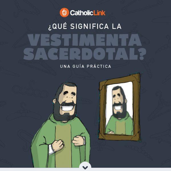 Infografía: ¿Qué significa la vestimenta sacerdotal?