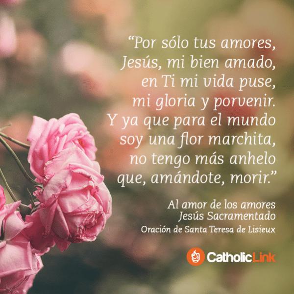 Al amor de los amores, Santa Teresita del Niño Jesús