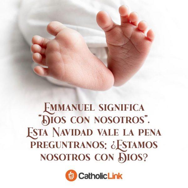 """Emmanuel significa """"Dios con nosotros"""""""