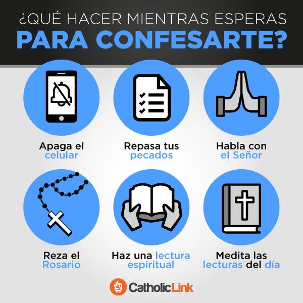 ¿Qué hacer mientras esperas para confesarte?