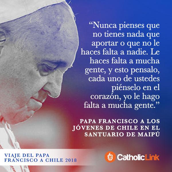 Galería: Los mejores mensajes del Papa en su viaje a Chile 2018