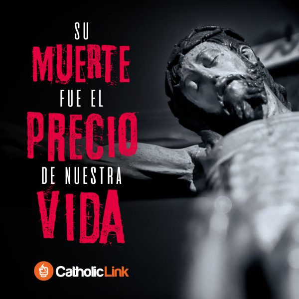 La muerte de Jesús fue el precio de nuestra vida