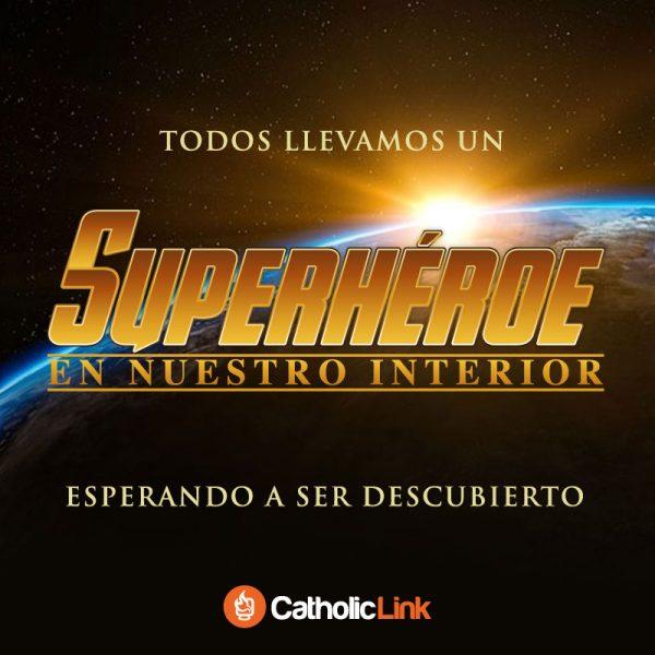 Todos llevamos un superhéroe en nuestro interior