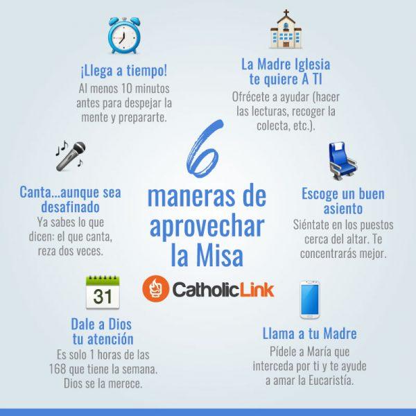 Infografía: 6 maneras de aprovechar la Misa