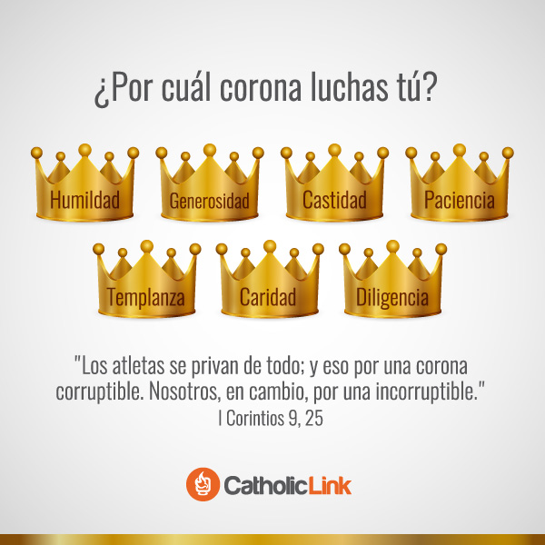 ¿Por cuál corona luchas tú? 1 Corintios 9, 25