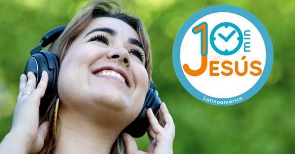 10 minutos, Si Jesús tuviera WhatsApp, ¿pasarías 10 Minutos con Él?