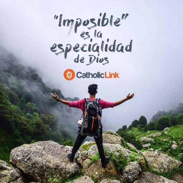 """""""Imposible"""" es la especialidad de Dios"""